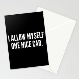 I allow myself one nice car Stationery Cards