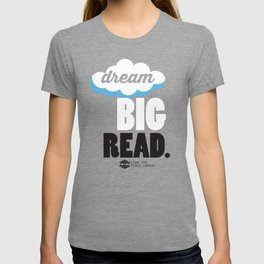 Dream Big - Iowa City Public Library T-shirt