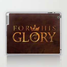 For His Glory Laptop & iPad Skin