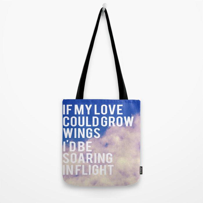 If My Love  Tote Bag