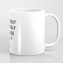 I am Lit Coffee Mug