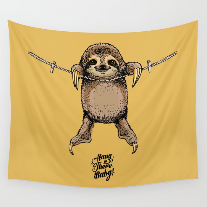 Hang in There Baby Sloth Wall Tapestry