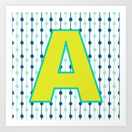 Letter A Monogram Blue, Green and Yellow with Pattern Art Print