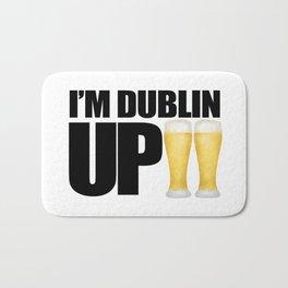 I'm Dublin Up Bath Mat