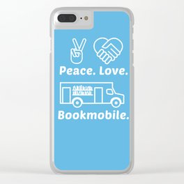 Peace Love Bookmoble Clear iPhone Case