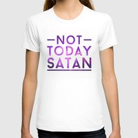rupaul T-shirts featuring NOT TODAY SATAN by GLAMAZON