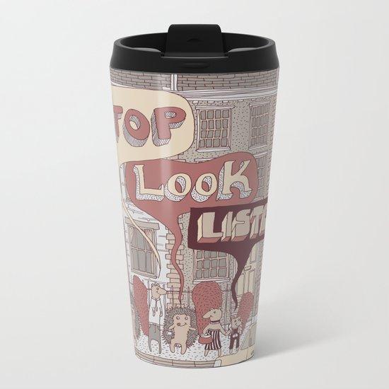 Stop, Look, Listen Metal Travel Mug