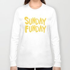 Sunday Funday - yellow hand lettering Long Sleeve T-shirt