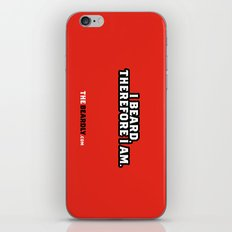 I BEARD, THEREFORE I AM. iPhone & iPod Skin