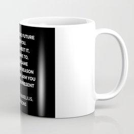 Stoic Wisdom Quotes - Marcus Aurelius Meditations - Never let the future disturb you Coffee Mug