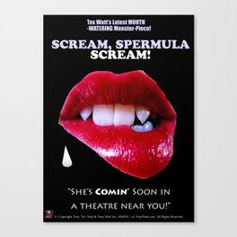 SCREAM, SPERMULA, SCREAM!- Sneak Peak Movie Poster Art Canvas Print