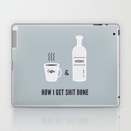 How I Get Shit Done Laptop & iPad Skin