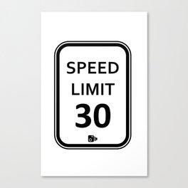 speed limit 30 Canvas Print