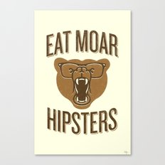 Eat Moar Hipsters Canvas Print