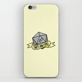 That's How I Roll D20 iPhone Skin