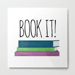 Book It! Metal Print