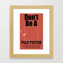 Don't Be A Square Framed Art Print