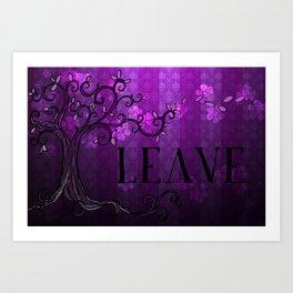 LEAVE - Spring Plum Art Print