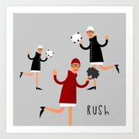 rush Art Prints featuring Rush! by Natallia Pavaliayeva