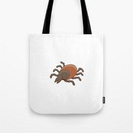 dangerous parasite - tick Tote Bag