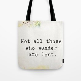 Travellers quote 3 Tote Bag
