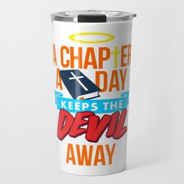 A Chapter A Day Keeps The Devil Away Travel Mug