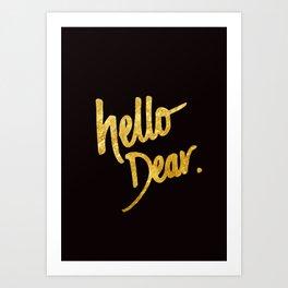 Hello Dear Handwritten Type Art Print