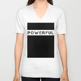POWERFUL - WHITE ON BLACK Unisex V-Neck