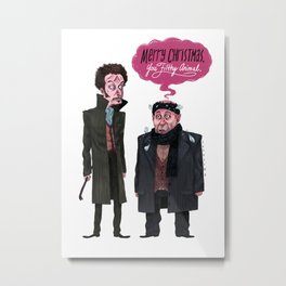 Marv and Harry Metal Print