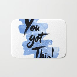 You Got This! Bath Mat