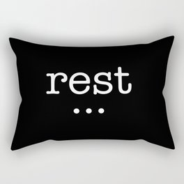 rest and good things will come Rectangular Pillow