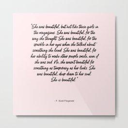 She is beautiful pink Metal Print