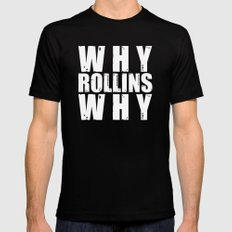 Why Rollins Why Black Mens Fitted Tee MEDIUM