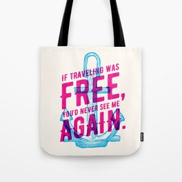 Travel Quote Tote Bag