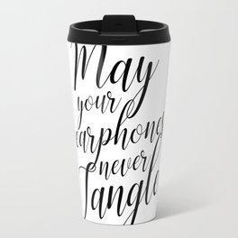 May your earphones never tangle Travel Mug