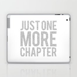 Just One More Chapter Laptop & iPad Skin