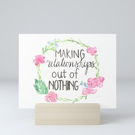 making relationships out of nothing Mini Art Print