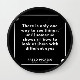 34 |  Pablo Picasso Quotes | 190829 Wall Clock