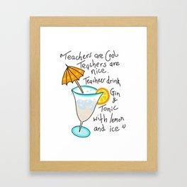 Teachers are cool , education poetry Framed Art Print