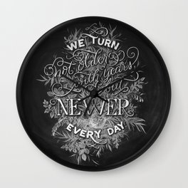 Newer Every Day Wall Clock