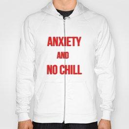 No Chill Hoody