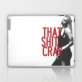 That Ish Cray. Laptop & iPad Skin