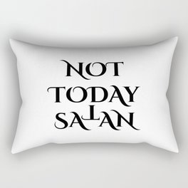 Not today Satan- Antichrist quote with occult symbol upside down cross T Rectangular Pillow