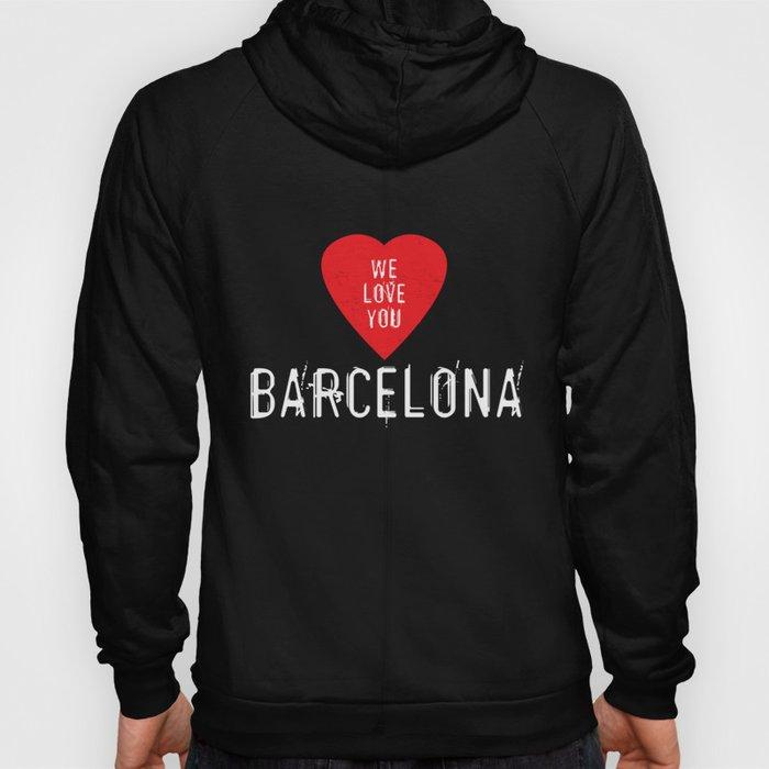 We Love You Barcelona Hoody