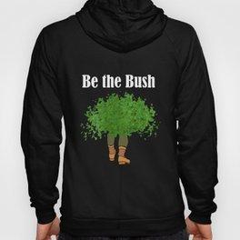 be the bush science Hoody