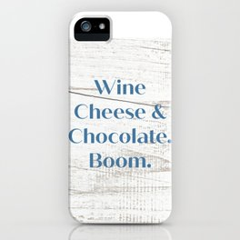 Wine Cheese & Chocolate iPhone Case