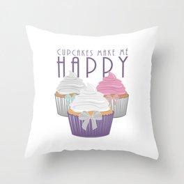 Cupcakes Make Me Happy Throw Pillow