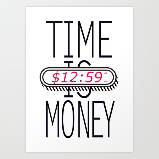 Time is Money Art Print
