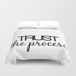 Trust The Process Duvet Cover