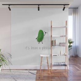 Bean a pleasure! Wall Mural